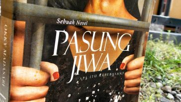 Novel Pasung Jiwa Okky Madasari